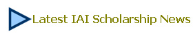 Latest IAI Scholarship News